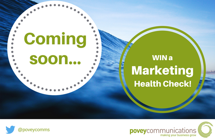 Coming soon - Marketing Health Check competition - povey communications