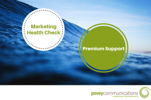 Premium Support Marketing Health Check - povey communications